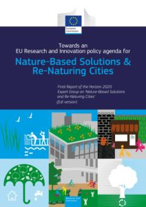 Towards an EU Research and Innovation policy agenda for Nature Based Solutions